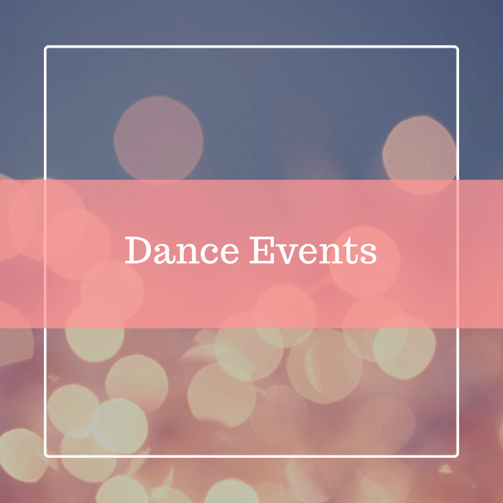 Check out the upcoming dance events!